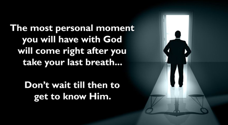 Your Most Personal Moment With God